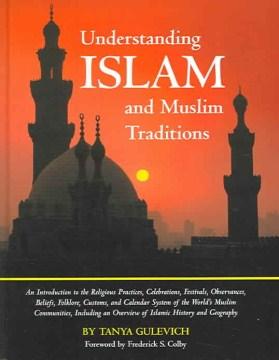 Understanding Islam and Muslim Traditions