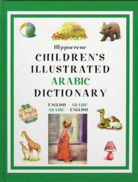 Hippocrene Children's Illustrated Arabic Dictionary