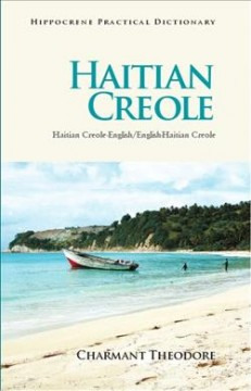 Haitian Creole Practical Dictionary