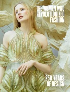 The Women Who Revolutionized Fashion
