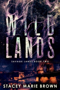 Wild Lands (Savage Lands #2)