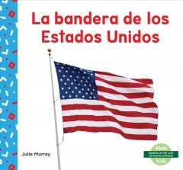 La bandera de los Estados Unidos