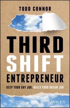 Third Shift Entrepreneur