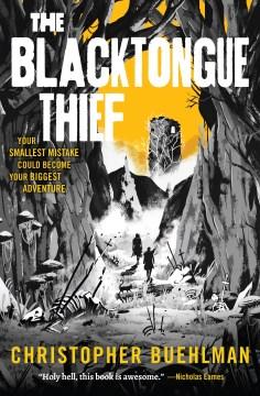 The Blacktongue Thief