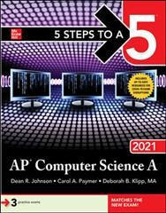 5 Steps to A 5 AP Computer Science A 2021