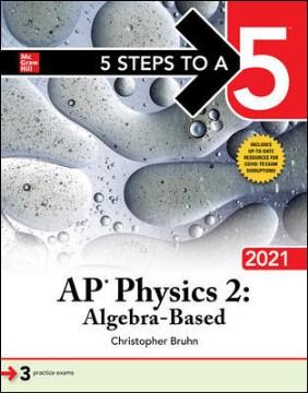 5 Steps to A 5 AP Physics 2 Algebra-Based 2021
