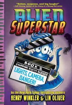 Lights, Camera, Danger