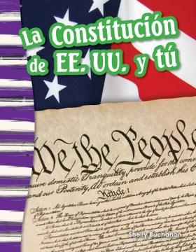 La Constitución de EE.UU. y tú