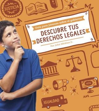Descubre tus derechos legales