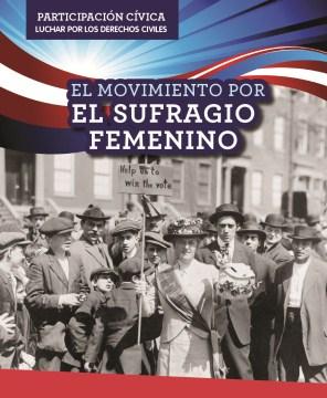 El movimiento por el sufragio femenino