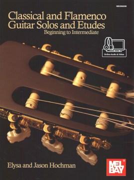 Classical and flamenco guitar solos and etudes