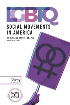 LGBTQ Social Movements in America