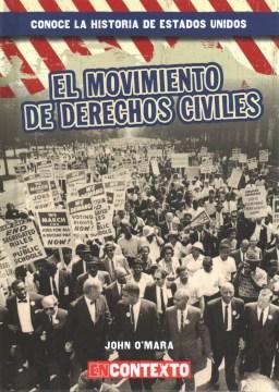 El Movimiento De Derechos Civiles
