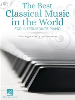 The best classical music in the world for intermediate piano