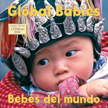 Global Babies = Bebés Del Mundo