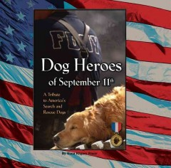 Dog Heroes of September 11th