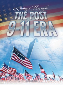 Living Through the Post 9/11 Era