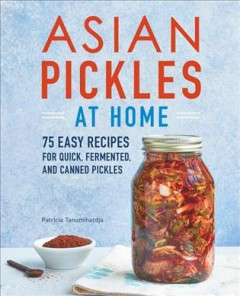 Asian Pickles at Home