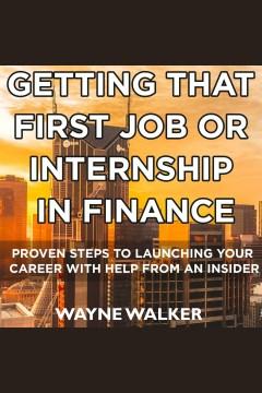 Getting That First Job Or Internship In Finance