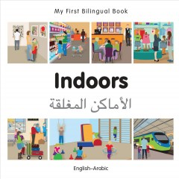 My First Bilingual Book–Indoors (English–Arabic)