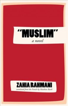 Muslim, A Novel