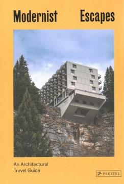 Modernist Escapes