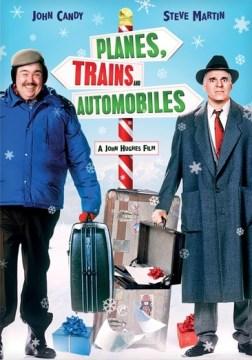 Planes, Trains & Automobiles