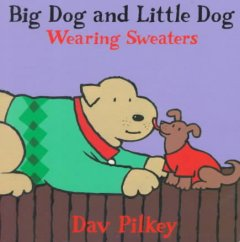 Big Dog and Little Dog Wearing Sweaters