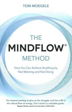 The MindFlow Method