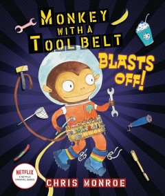 Monkey With A Tool Belt Blasts Off