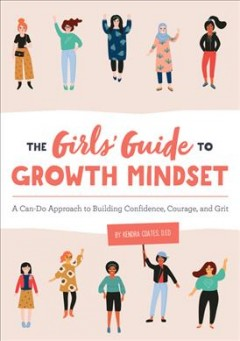 The Girls' Guide to Growth Mindset