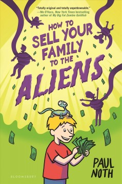How to Sell your Family to the Aliens