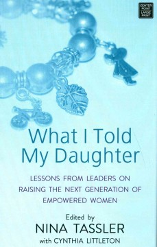 What I Told My Daughter