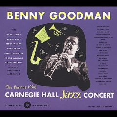 Benny Goodman at Carnegie Hall, 1938