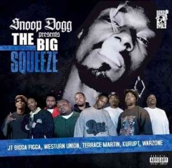 Snoop Dogg Presents the Big Squeeze