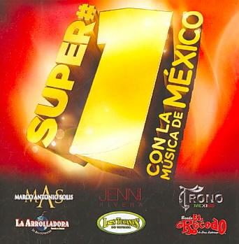 Super #1's Con La Musica De México
