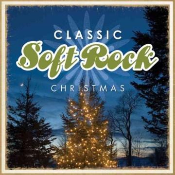 Classic Soft Rock Christmas