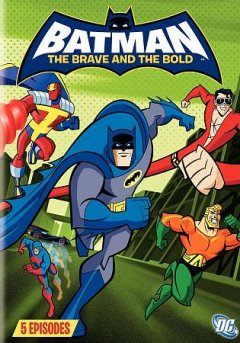 Batman, the Brave and the Bold