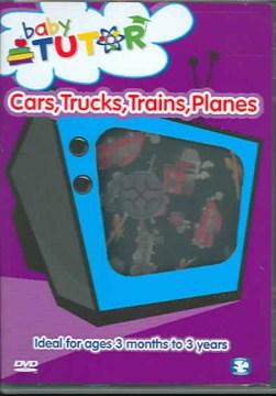 Cars, Trucks, Trains, Planes