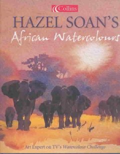 Hazel Soan's African Watercolours