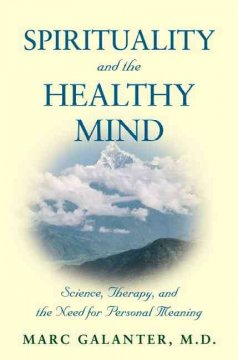 Spirituality and the Healthy Mind