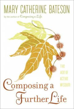 Composing A Further Life