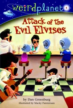 Attack of the Evil Elvises