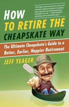 How to Retire the Cheapskate Way