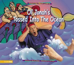 Ol' Jonah's Tossed Into the Ocean