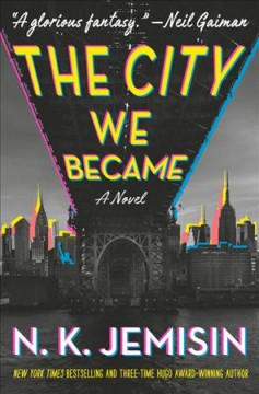 The City We Became--a Novel