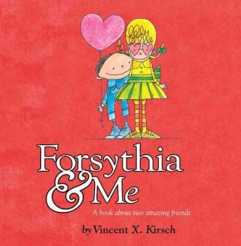 Forsythia & Me