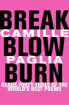 Break, Blow, Burn
