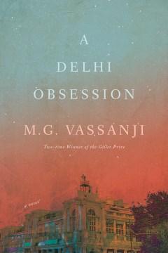 A Delhi Obsession