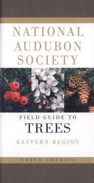 The Audubon Society Field Guide to North American Trees, Eastern Region